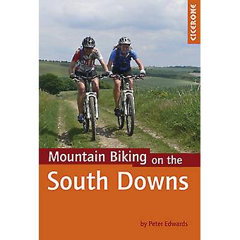 Mountain Biking on the South Downs by Peter Edwards - 9781852846459 B