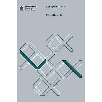Contiguity Theory by Norvin Richards - 9780262528825 Book