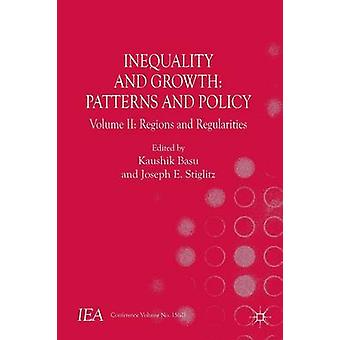 Inequality and Growth - Patterns and Policy - Volume 2 - Regions and Reg