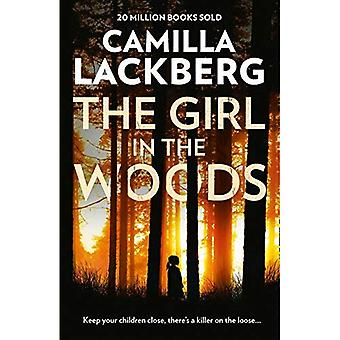 The Girl in the Woods - Patrik Hedstrom and Erica Falck 10 (Hardback)
