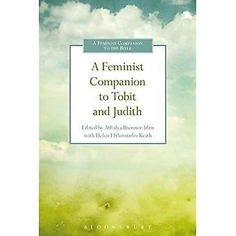 A Feminist Companion to Tobit and Judith (Feminist Companion to the Bible)
