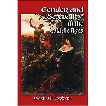 Gender and Sexuality in the Middle Ages: A Medieval Source Documents Reader
