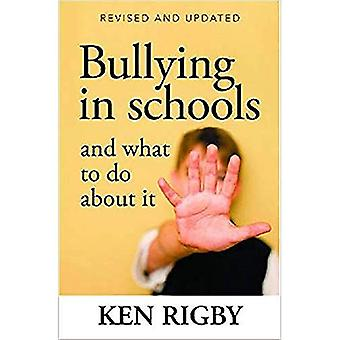 Bullying in Schools and What to Do About it (Paperback)