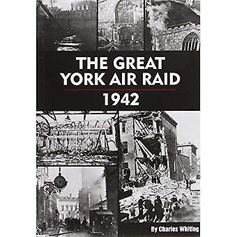 De grote York Air Raid - 1942