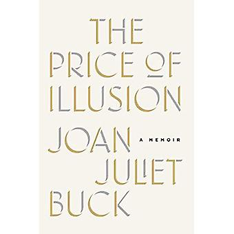 The Price of Illusion: A Memoir