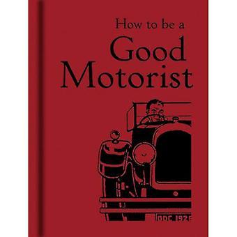 Comment être un bon automobiliste