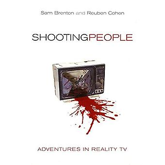 Shooting People: Avonturen in de Reality-TV