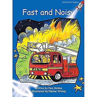 Fast and Noisy: Level 3: Early (Red Rocket Readers: Fiction Set A)