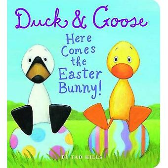 Here Comes the Easter Bunny (Duck and Goose)