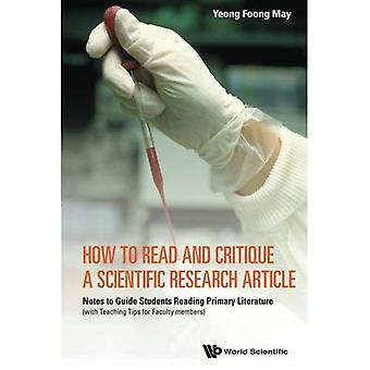 How To Read And Critique A Scientific Research Article: Notes To Guide Students Reading Primary Literature (With...