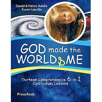 God Made the World &; Me: Thirteen Comprehensive 6-In-1 Curriculum Lessons