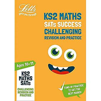 KS2 Challenging Maths SATs Revision and Practice: 2019� tests (Letts KS2 SATs Success) (Letts KS2 SATs Success)