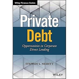 Debito privato: Opportunità in Corporate Lending diretto (Wiley Finance)