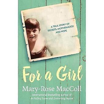 Voor een meisje: A true story van geheimen, moederschap en hoop