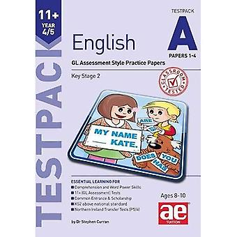 11+ English Year 4/5 Testpack a Papers 1-4: GL Assessment Style Practice Papers