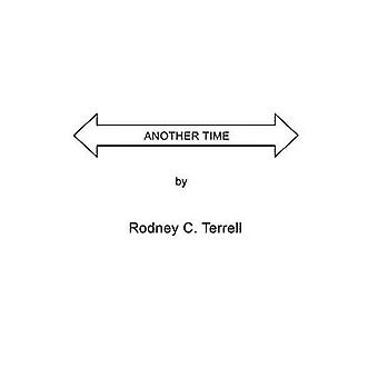 ANOTHER TIME by Terrell & Rodney C.