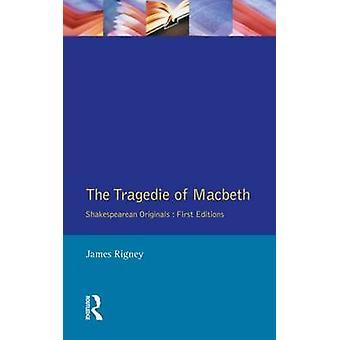 Die Tragedie Macbeth das Folio von 1623 durch Rigney & James