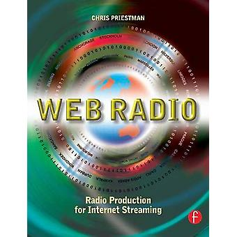 Web Radio radioproduktion för Internet Streaming av Priestman & Chris
