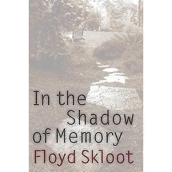 In the Shadow of Memory by Skloot & Floyd