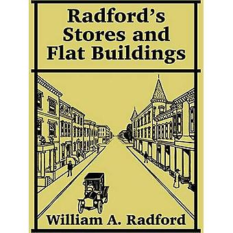 Radfords Stores and Flat Buildings by Radford & William A.