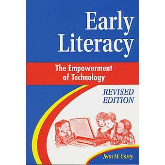 Literacy iniziale l'Empowerment della tecnologia da Casey & Jean M.