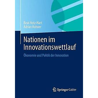 Nationen im Innovationswettlauf  konomie und Politik der Innovation by HotzHart & Beat