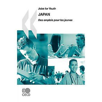 Banen voor YouthDes emplois pour les jeunes banen voor YouthDes emplois pour les jeunes Japan 2009 door OESO Publishing