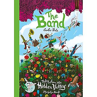 The Band (Tales From the Hidden Valley)