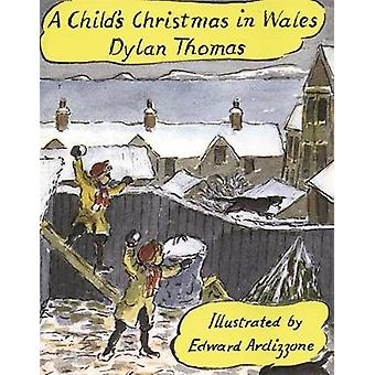 عيد الميلاد للطفل في ويلز (المصور الطبعة) ديلان توماس-