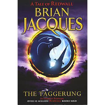 Die Taggerung von Brian Jacques - Peter Standley - 9781782954460 Buch