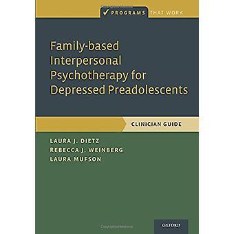Psicoterapia interpessoal baseada na família para pré-adolescentes deprimidos