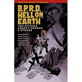 B.P.R.D. Hell on Earth Volume 5 - The Pickens County Horror and Others