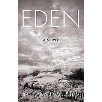 Eden by Jeanne Blasberg - 9781631522345 Book