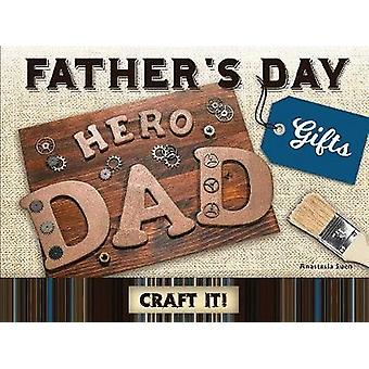 Father's Day Gifts by Anastasia Suen - 9781683423720 Book