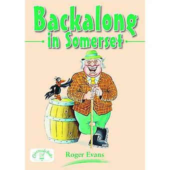 Backalong in Somerset by Roger Evans - 9781846743269 Book