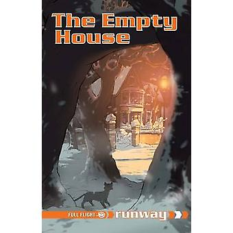 The Empty House - Level 6 by Alison Hawes - Anthony Williams - Pete Sm