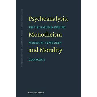 Psychoanalysis - Monotheism and Morality - The Sigmund Freud Museum Sy
