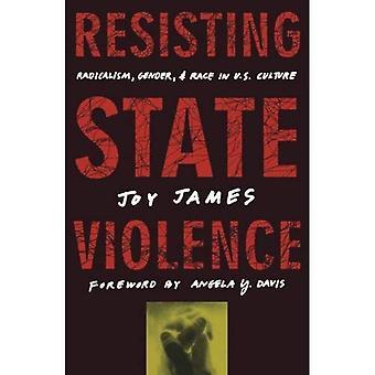 Resistencia a la violencia del estado: radicalismo, género y raza en la cultura estadounidense