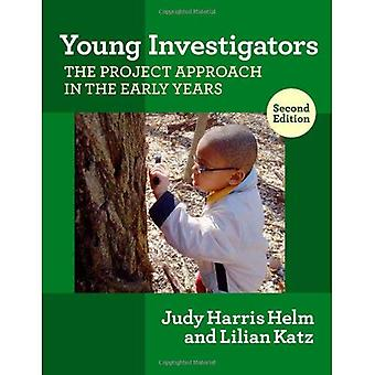 Young Investigators: The Project Approach in the Early Years, Second Edition (Early Childhood Education)