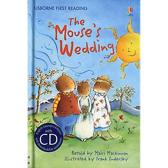 The Mouse's Wedding (Usborne First Reading) (Hardcover) by Mackinnon Mairi Endersby Frank