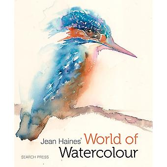 Jean Haines' World of Watercolour (Hardcover) by Haines Jean