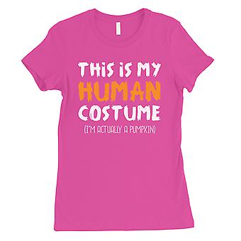 This Is My Human Costume Womens Hot Pink T-Shirt