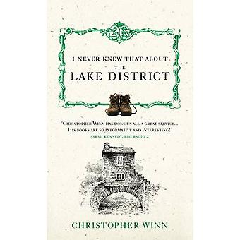 Ich wusste nie, dass über den Lake District von Christopher Winn - 97800