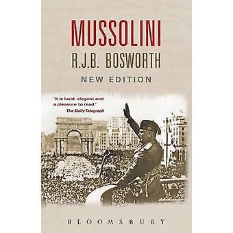 Mussolini by Richard  J. B. Bosworth - 9780340981733 Book