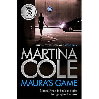 Maura's Game by Martina Cole - 9780755374113 Book
