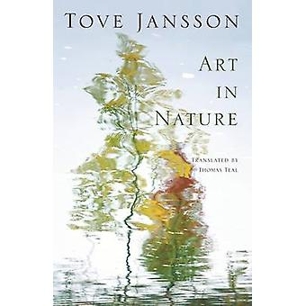 Art in Nature - and Other Stories by Tove Jansson - Thomas Teal - 9780