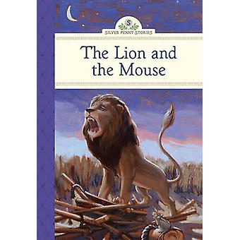 The Lion and the Mouse by Kathleen Olmstead - Scott Wakefield - 97814