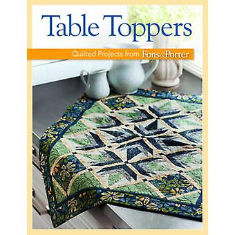 Table Toppers - Quilted Projects from Fons & Porter by Fons & Porter -