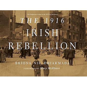 La rébellion irlandaise de 1916 par Briona Nic Dhiarmada - Book 9781782051916