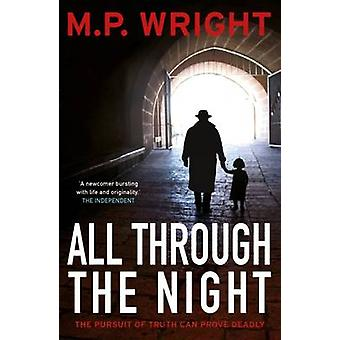 All Through the Night by M. P. Wright - 9781845029630 Book